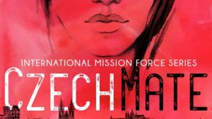 CzechMate: Missions, Mystery, and a Mother's Heart